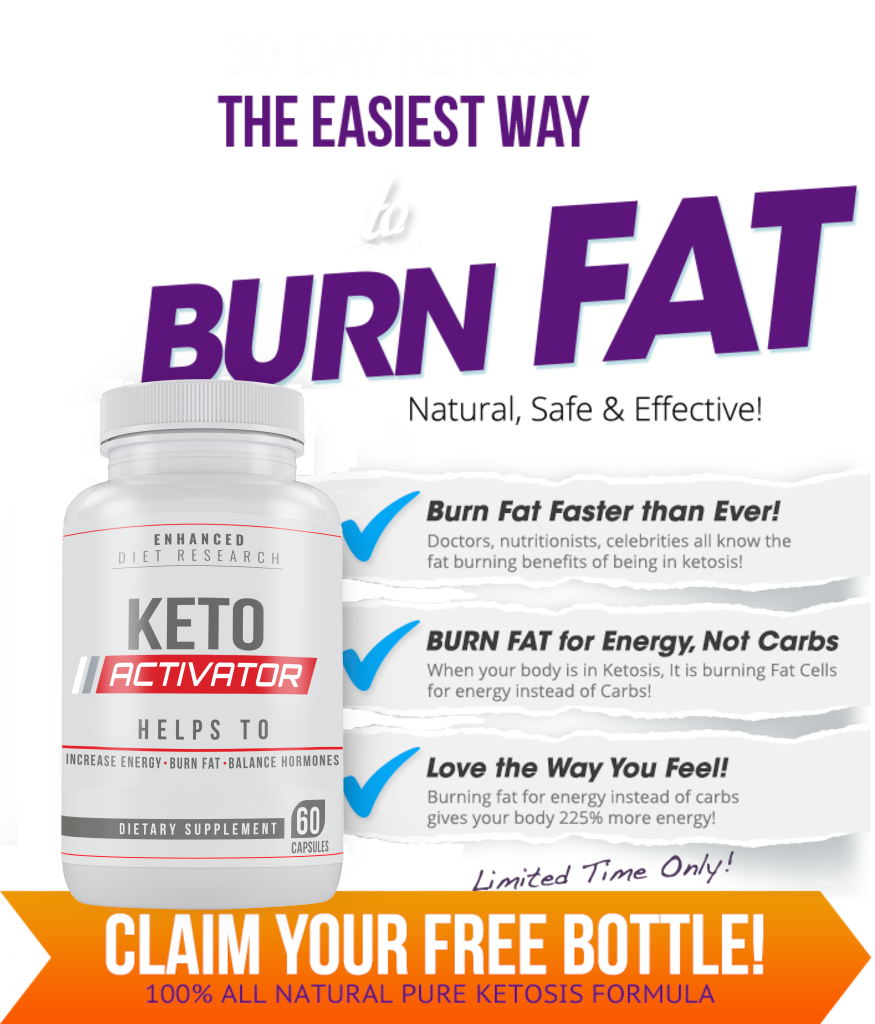 Keto Activator Pills® ⟨⟨Modify 2020⟩⟩ Getting You the Body of Your Dreams!