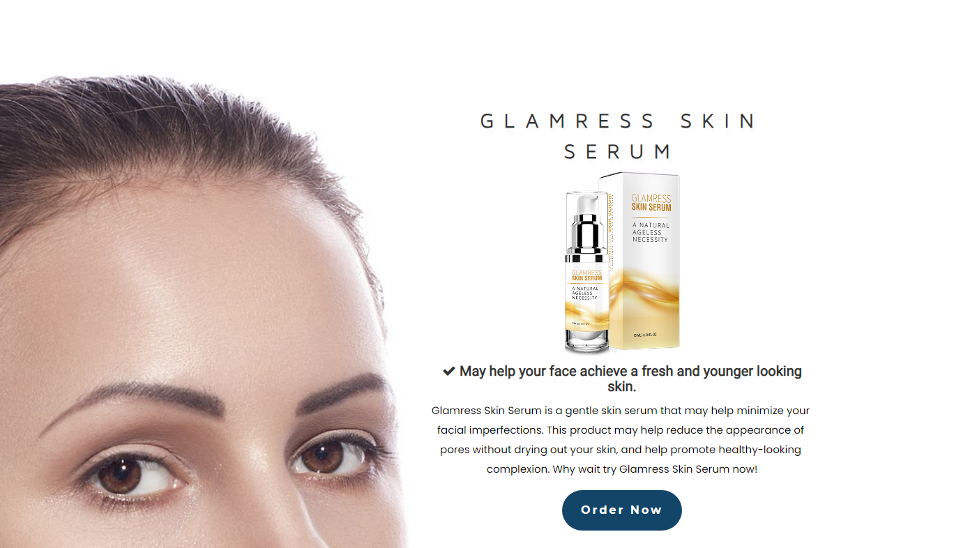 Glamress Skin Serum® - Remove Anti Aging Dark Cirle in Few Days!