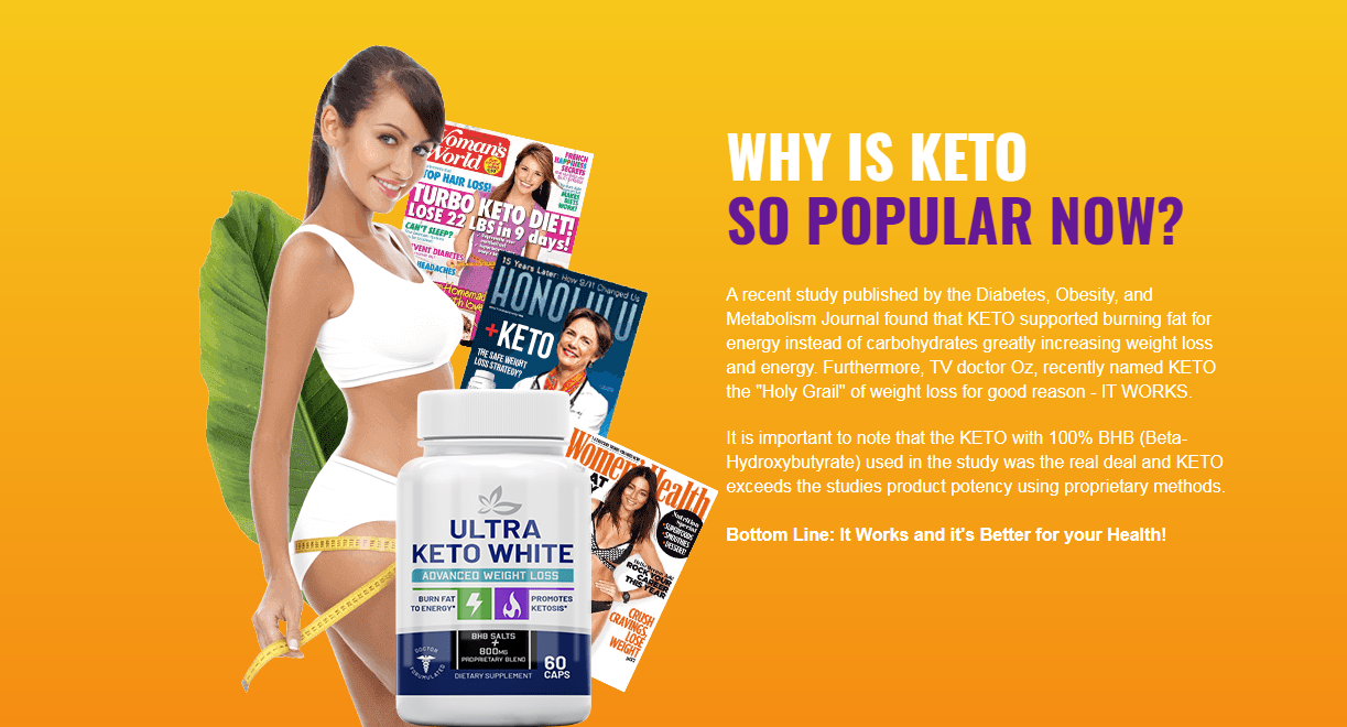 Ultra Keto White ™【Latest 2020】Ingredients, Benefits, Price, Scam?