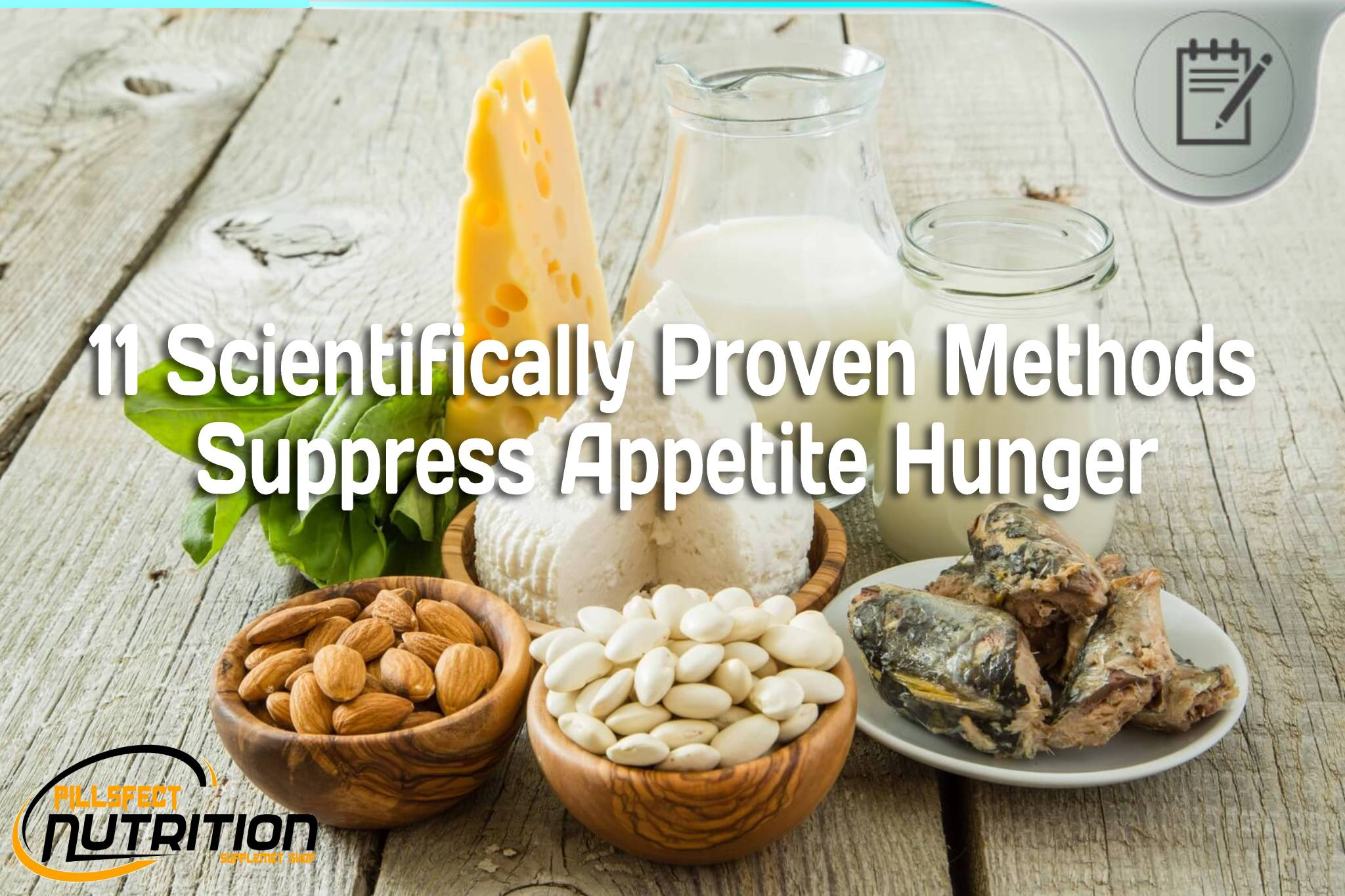 11 Scientifically Proven Methods Suppress Appetite Hunger - PILLS FECT