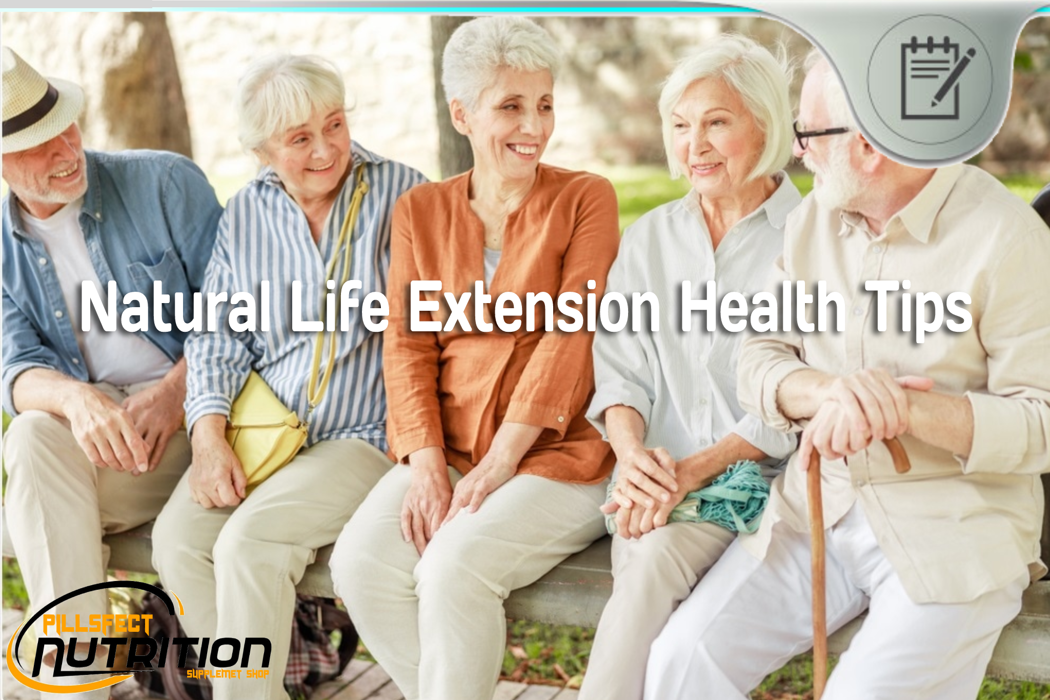 Natural Life Extension Health Tips - Everything You Need to Know..