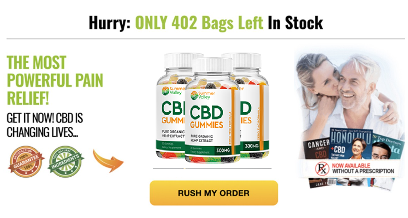 Summer Valley CBD Gummies - 2021 - Does Its Really Works?